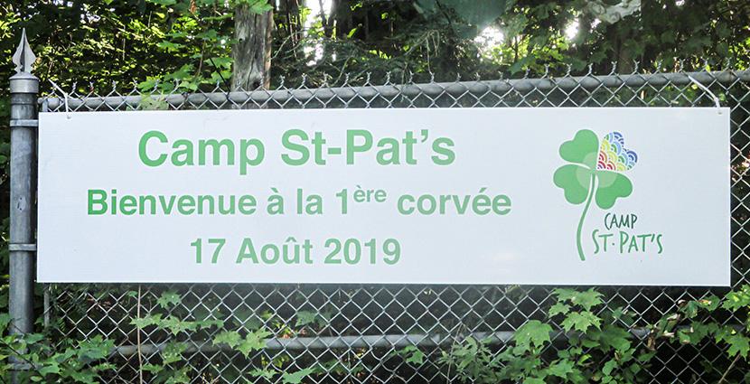 Le Camp St-Pat's : Première corvée et avancement des travaux.