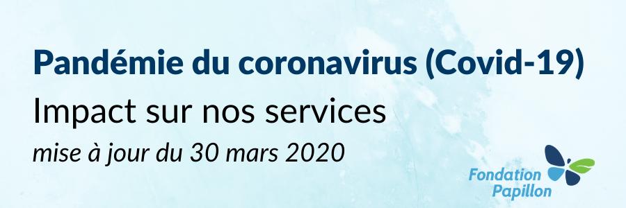Covid-19 : impact au 30 mars 2020