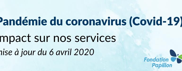 Covid-19 : impact au 6 avril 2020
