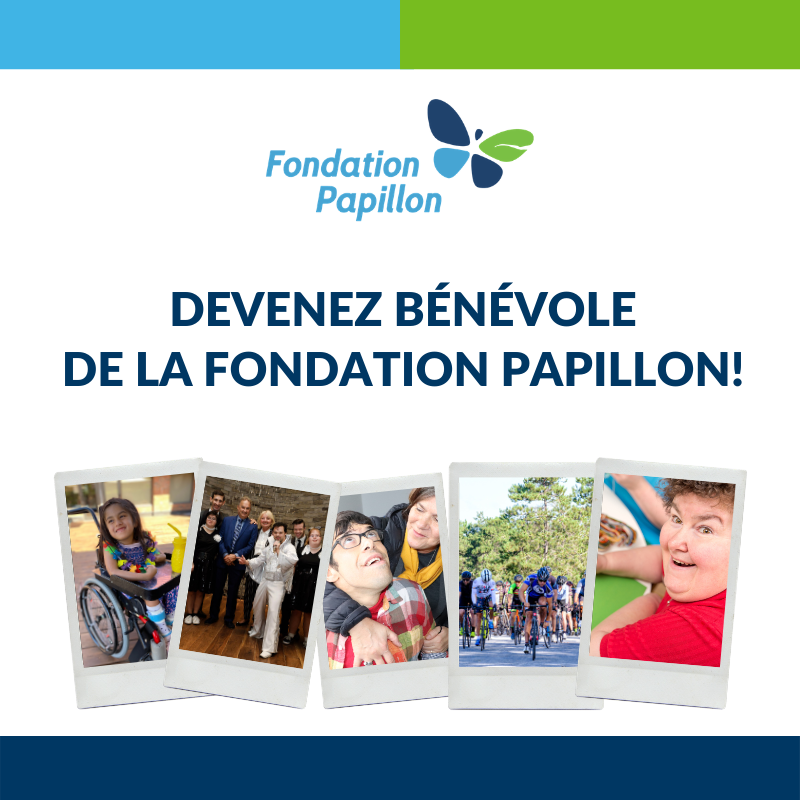 Devenez bénévole de la Fondation Papillon