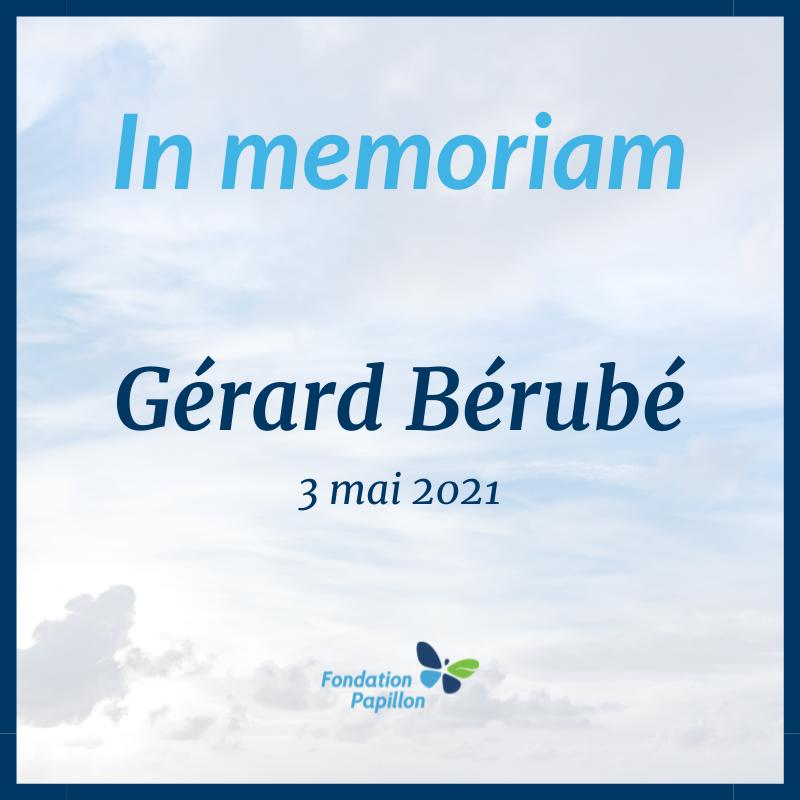In memoriam Gérard Bérubé